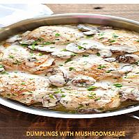 Roasted Dumplings with Mushroom Sauce
