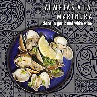 ALMEJAS A  LA  MARINERA - clams in garlic and white wine