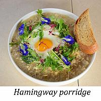 Hemingway Porridge (แฮมมิ่งเวย์ พอริดจ)