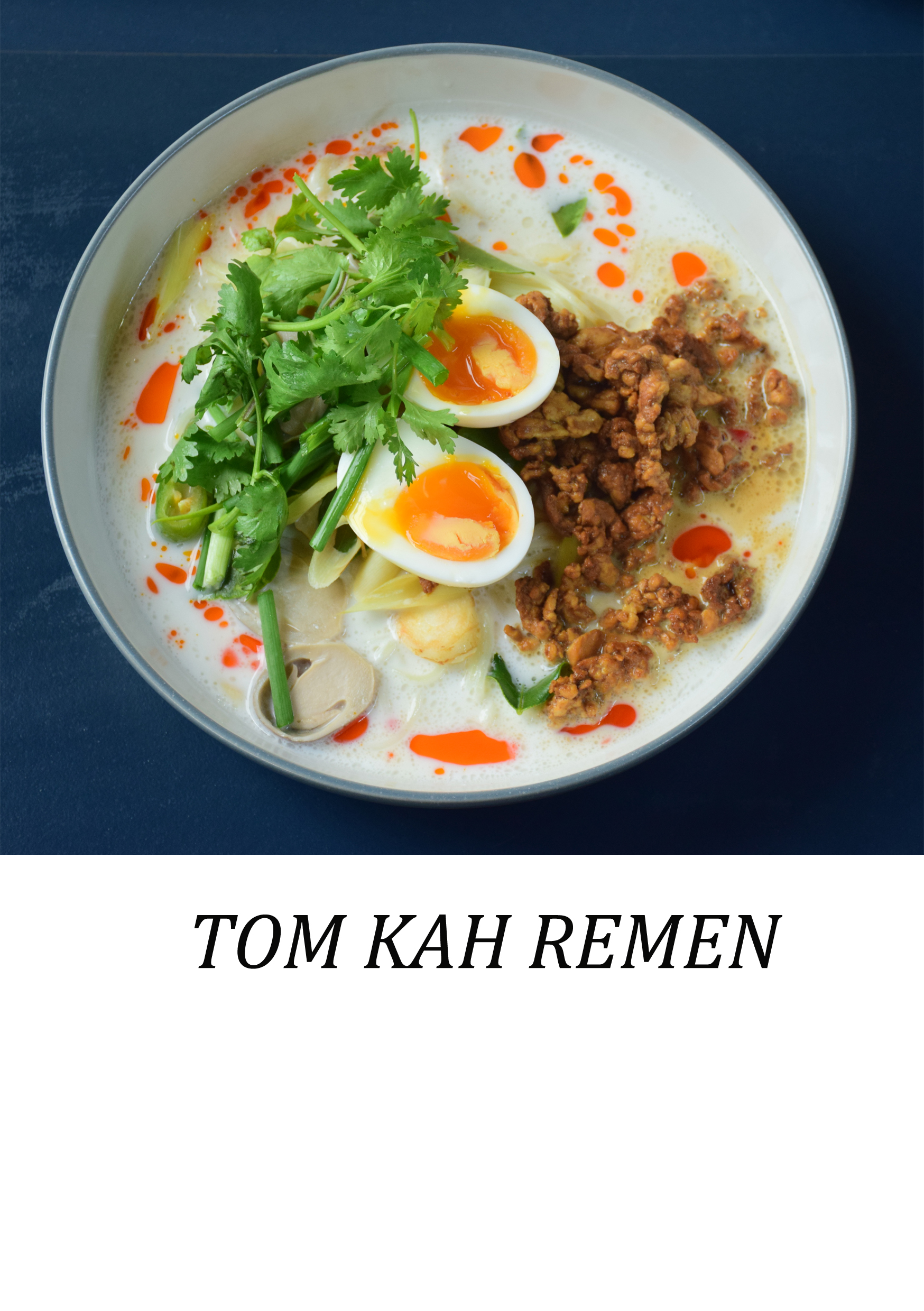 Tom Kha Chicken Ramen