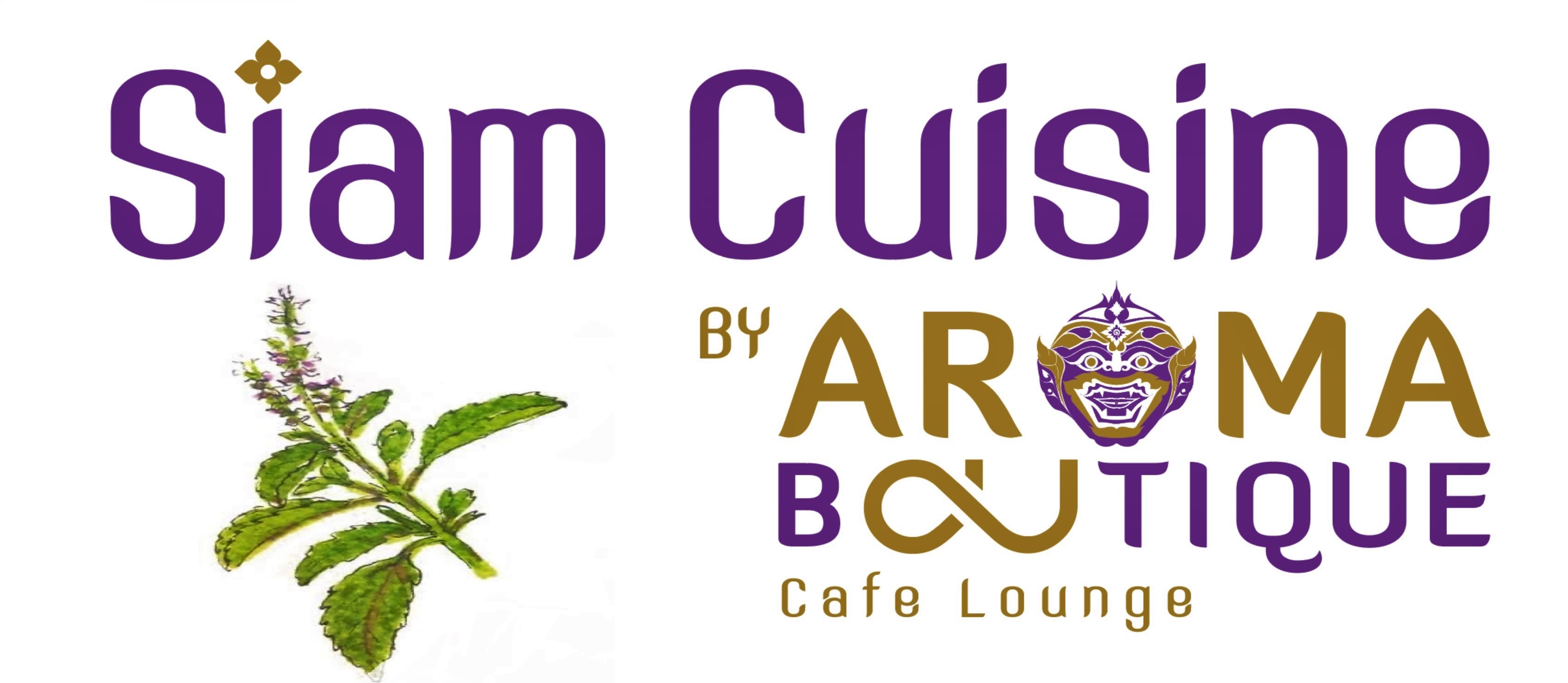 SIAM CUISINE by Aroma Boutique